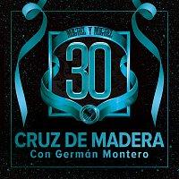 Miguel Y Miguel, Germán Montero – Cruz De Madera