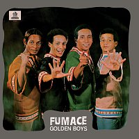 Golden Boys – Fumace