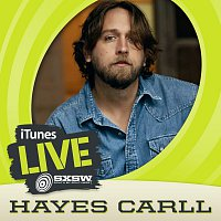 Hayes Carll – iTunes Live: SXSW