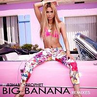 Havana Brown, R3hab, Prophet – Big Banana [Remixes]