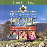 Bill & Gloria Gaither – Whispering Hope