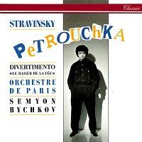 Semyon Bychkov, Orchestre de Paris – Stravinsky: Petrouchka; Divertimento from Le Baiser de la fée