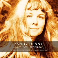 Sandy Denny – The Collection