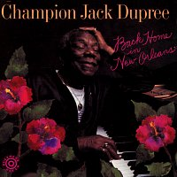 Champion Jack Dupree – Back Home In New Orleans