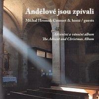 Michal Hromek Consort & hosté – Andělové jsou zpívali