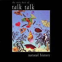 Talk Talk – Natural History - The Very Best Of Talk Talk