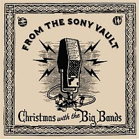 Various  Artists – From The Sony Vault: Christmas With The Big Bands