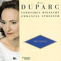 Veronique Dietschy, Emmanuel Strosser – Melodies/ L'invitation Au Voyage/Chanson triste