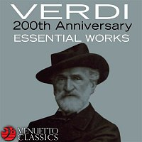 Various Artists.. – Verdi: 200th Anniversary - Essential Works