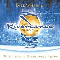 Různí interpreti – Riverdance on Broadway