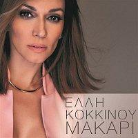 Elli Kokkinou – Makari