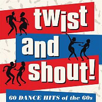 Various Artists.. – Twist and Shout