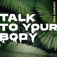 Rea Garvey – Talk To Your Body