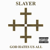 Slayer – God Hates Us All