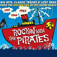 Cliff Bennett, The Rebel Rousers – Rockin' With The Pirates: Big Hits, Classic Tracks & Lost Gems