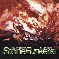 Stonefunkers – Can U Follow?