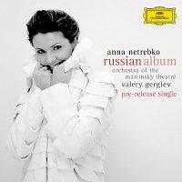 Anna Netrebko, Orchestra of the Mariinsky Theatre, Valery Gergiev – Anna Netrebko - Russian Album