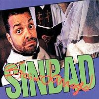 Sinbad – Brain Damaged