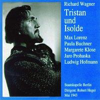 Robert Heger – Tristan und Isolde