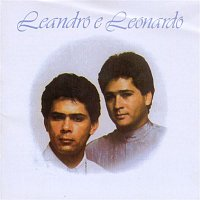 Leandro, Leonardo – Explosao De Desejos