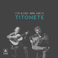 Tito Alcedo & Nono García – Titonete