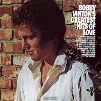 Bobby Vinton – Bobby Vinton's Greatest Hits of Love