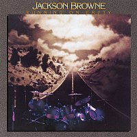 Jackson Browne – Running on Empty (Remastered)