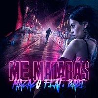 Macaco, Babi – Me Mataras (BSO No Matarás - CROSS THE LINE)