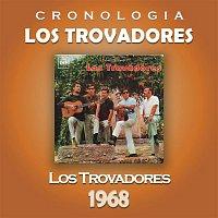 Los Trovadores – Los Trovadores Cronología - Los Trovadores (1968)