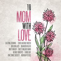 Brandon Heath – To Mom, With Love
