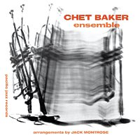Chet Baker Ensemble [Expanded Edition / Remastered]
