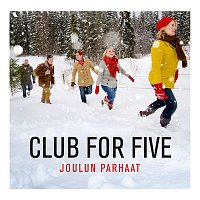 Club For Five – Joulun parhaat