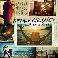 Kenny Chesney – Life on a Rock