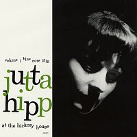 Jutta Hipp – At The Hickory House Vol.1 [Live]
