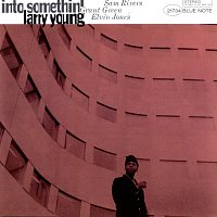 Larry Young – Into Somethin'