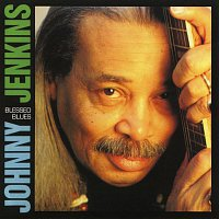 Johnny Jenkins – Blessed Blues