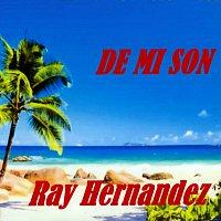 Ray Hernandez – De Mi Son