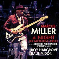 Marcus Miller & The Orchestre Philharmonique De Monte-Carlo – A Night in Monte-Carlo (Live)