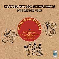 Bratislava Hot Serenaders – Prvé Rendez-Vous