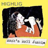 Highlig – Rock'n Roll Junkie