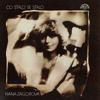 Hana Zagorová – Co stalo se, stalo + bonusy