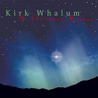 Kirk Whalum – The Christmas Message