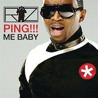 Riz – PING!!! Me Baby