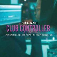 Prince Kaybee, Zanda Zakuza, Naak MusiQ, Ziyon, Mpumi, Nokwazi, TNS, LaSoulMates – Club Controller [Remix]
