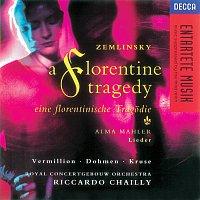 Heinz Kruse, Iris Vermillion, Albert Dohmen, Royal Concertgebouw Orchestra – Zemlinsky: A Florentine Tragedy/Mahler, A. Lieder