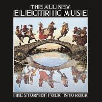 Různí interpreti – The All New Electric Muse - The Story Of Folk Into Rock [3CD Set]