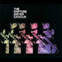 The Rapture – Sister Saviour