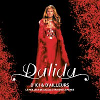 Dalida – D'ici et d'ailleurs - Le meilleur de Dalida a travers le monde