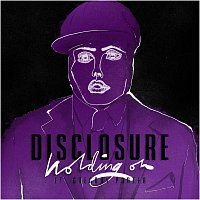 Disclosure, Gregory Porter – Holding On