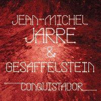 Jean-Michel Jarre & Gesaffelstein – Conquistador
